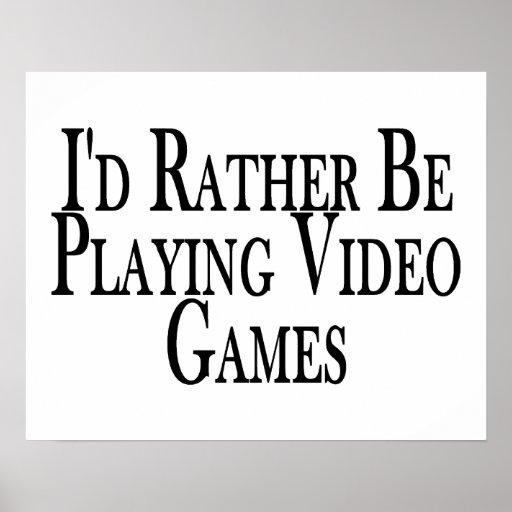 Esté jugando bastante a los videojuegos póster