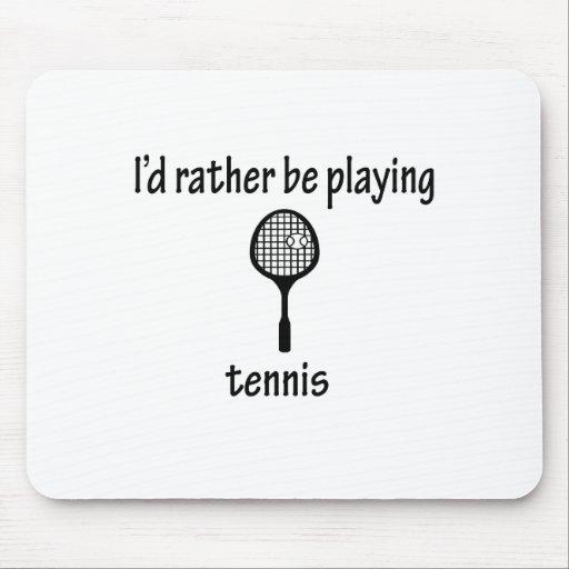 Esté jugando bastante a tenis alfombrillas de ratón