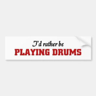 Esté jugando bastante los tambores etiqueta de parachoque