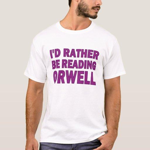 Esté leyendo bastante Orwell Playera