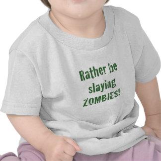 Esté matando bastante a zombis camisetas