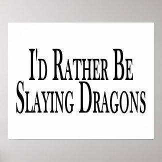Esté matando bastante dragones poster
