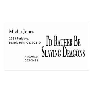 Esté matando bastante dragones tarjetas de visita