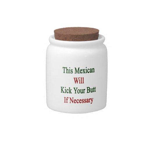 Este mexicano golpeará su extremo con el pie en ca jarras para caramelos