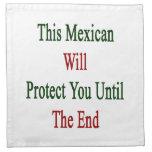 Este mexicano le protegerá hasta el extremo servilletas imprimidas