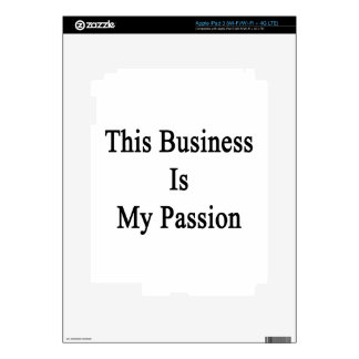 Este negocio es mi pasión pegatina skin para iPad 3
