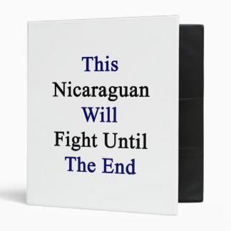 Este Nicaraguan luchará hasta el extremo