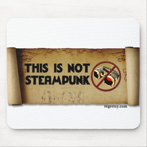 Éste no es Steampunk Alfombrilla De Raton