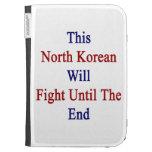 Este North Korean luchará hasta el fin