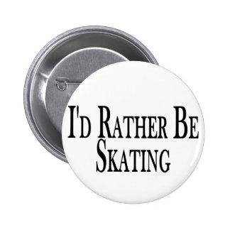 Esté patinando bastante pin redondo 5 cm