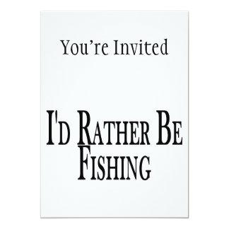 """Esté pescando bastante invitación 5"""" x 7"""""""
