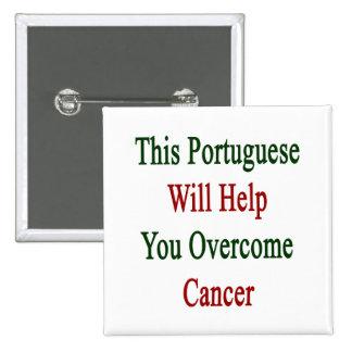 Este portugués le ayudará a superar al cáncer
