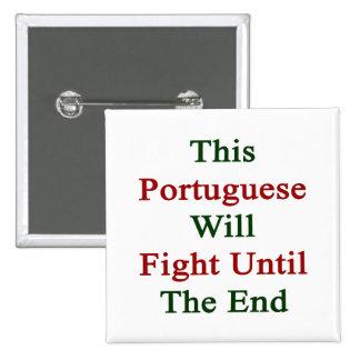 Este portugués luchará hasta el extremo