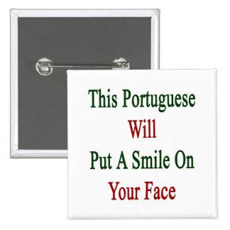 Este portugués pondrá una sonrisa en su cara pins