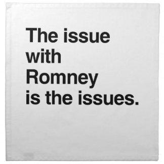 Este problema con Romney es el issues.png Servilleta De Papel