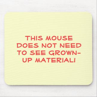 ¡Este ratón no necesita ver el material adulto! Tapete De Ratones