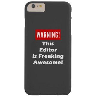 ¡Este redactor es el Freaking impresionante! Funda Para iPhone 6 Plus Barely There