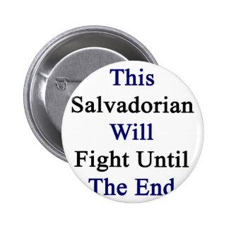 Este salvadoreño luchará hasta el extremo