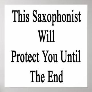 Este saxofonista le protegerá hasta el extremo póster