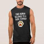 Este ser humano pertenece a un mojón Terrier Camisetas Sin Mangas