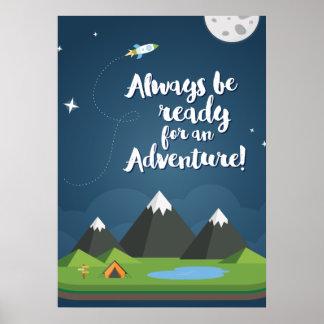 ¡Esté siempre listo para una aventura! Cuarto de Póster