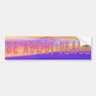 Esté sobre pegatina para el parachoques de la paz pegatina para auto