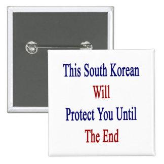 Este sudcoreano le protegerá hasta el extremo