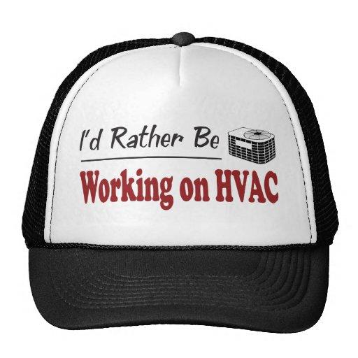 Esté trabajando bastante en la HVAC Gorras