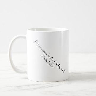 ¡Éste va a ser el mejor día nunca! Taza De Café
