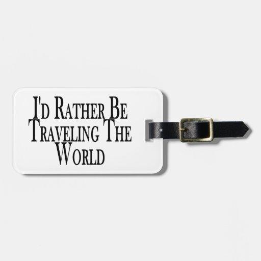 Esté viajando bastante el mundo etiquetas de maletas