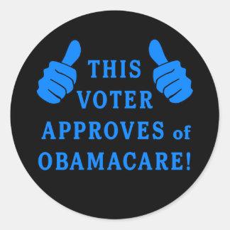ESTE VOTANTE aprueba de Obamacare Etiqueta Redonda