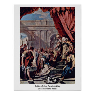 Esther Before Persian King By Sebastiano Ricci Posters