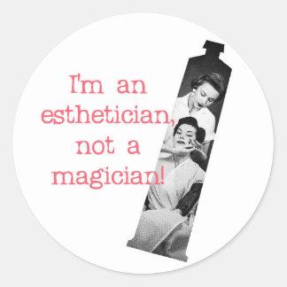 Esthetician Not a Magician Round Sticker