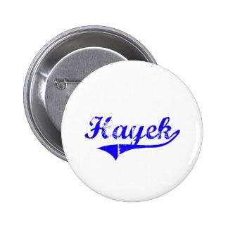 Estilo de la obra clásica del apellido de Hayek Pin Redondo 5 Cm