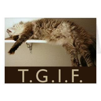 ¡Estilo del gatito de TGIF! Tarjeta de felicitació