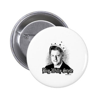 Estilo grande de Willy - Bill Clinton notorio Pin Redondo 5 Cm