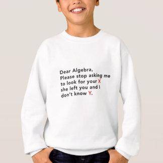 Estimada Algebra, para por favor el pedir que de Sudadera