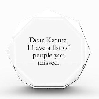 Estimada Karma, tengo una lista de gente que usted