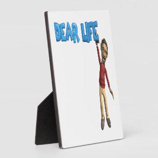 Estimada Life Placa Para Mostrar