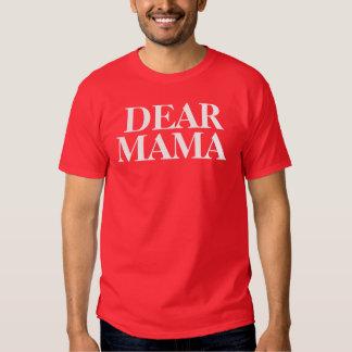 Estimada mamá camisas