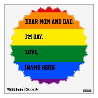 Estimada mamá y papá, soy etiqueta gay de la pared vinilo adhesivo
