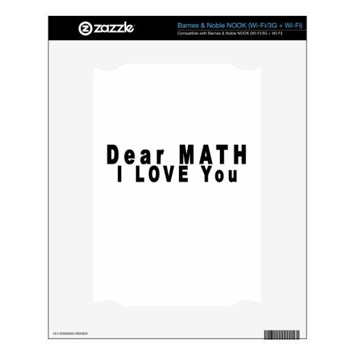 Estimada matemáticas te quiero sin fin T-Shirts.pn NOOK Skin