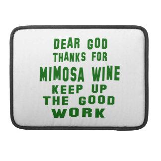 Estimadas gracias de dios por el vino del Mimosa Funda Para Macbook Pro