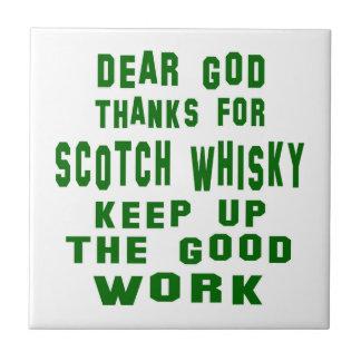 Estimadas gracias de dios por el whisky escocés azulejo cuadrado pequeño