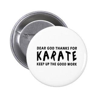 Estimadas gracias de dios por karate pins