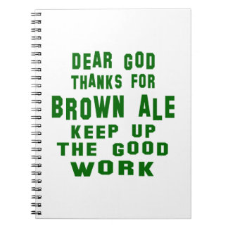 Estimadas gracias de dios por la cerveza inglesa libreta
