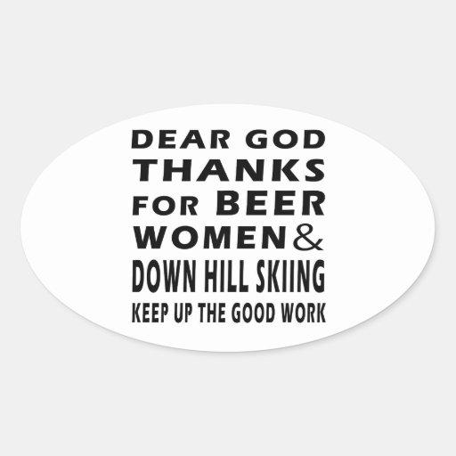Estimadas gracias de dios por las mujeres y abajo  pegatinas ovaladas personalizadas