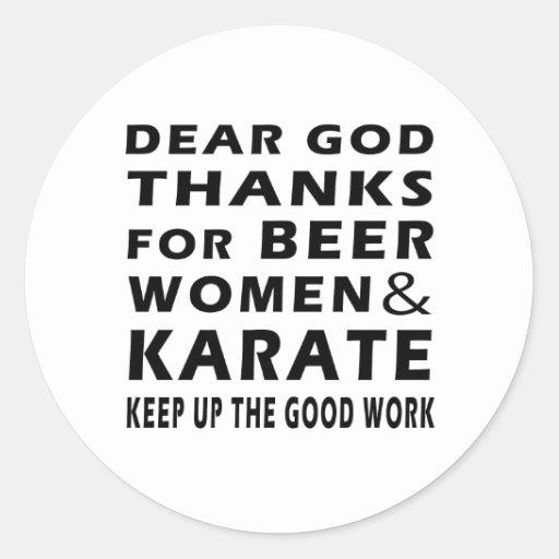 Estimadas gracias de dios por mujeres y karate de pegatina redonda