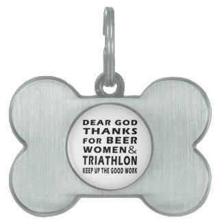 Estimadas gracias de dios por mujeres y Triathlon Placa De Nombre De Mascota
