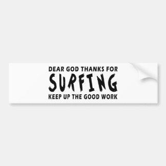 Estimadas gracias de dios por practicar surf pegatina para auto